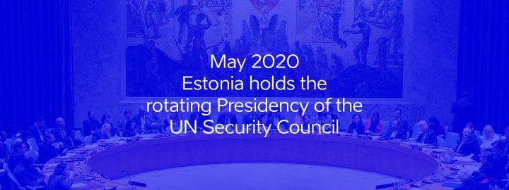 Estonia`s presidency in UN Security Council
