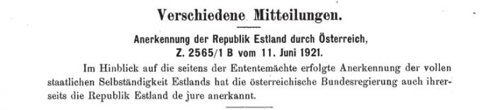 """Teade Austria välisministeeriumi ametlikus väljaandes """"Verordnungsblatt des österreichischen Bundesministerium für Äusseres, 9. juuli 1921"""" Eesti de jure tunnustamisest 11. juunil 1921. aastal. Foto: Austria välisministeeriumi arhiiv"""